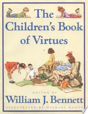 Children S Book Of Virtues Pdf Download Childrens Books Children S Books Books