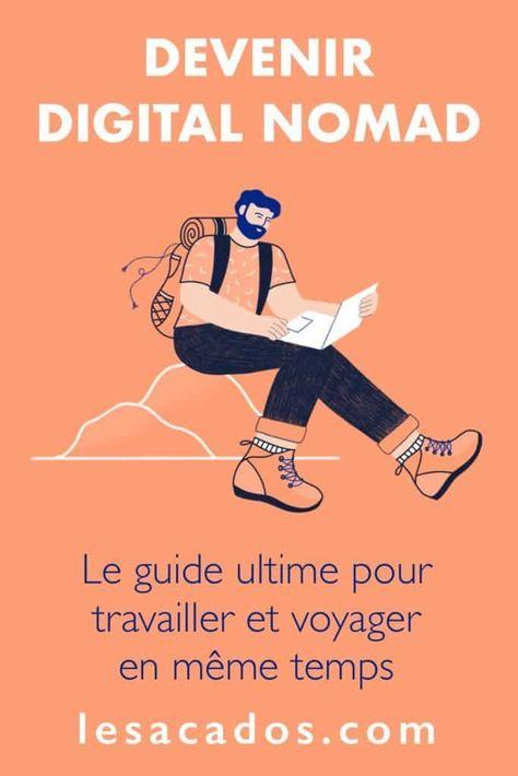 Devenir Digital Nomad: comment travailler sur internet tout en voyageant en 2019