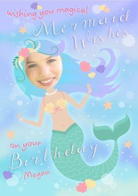 Mermaid Wishes Birthday Photo Upload Card Birthday Photos Photo Upload Pretty Pictures