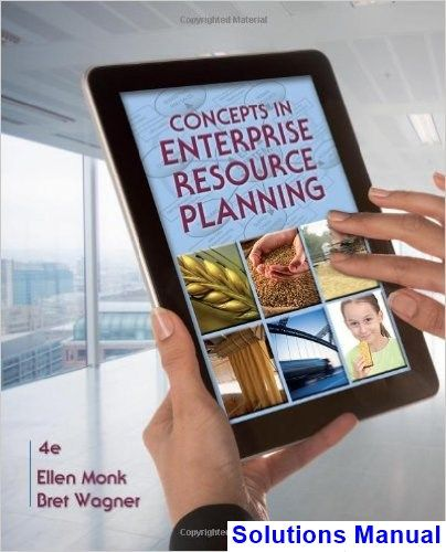 Concepts in Enterprise Resource Planning 4th Edition Monk