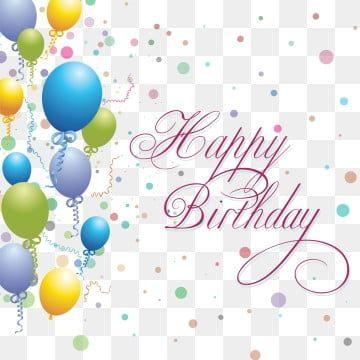 Happy Birthday Background Of Stereo Creative Happy Birthday Balloons Happy Birthday Posters Happy Birthday Font