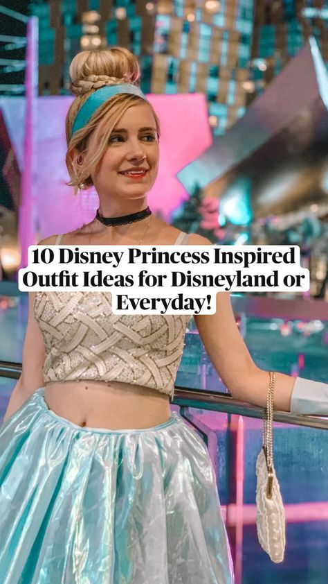 10 Disney Princess Inspired Outfit Ideas for Disneyland or Everyday! Styled by Snugzmeow