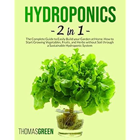 Hydroponics The Complete Guide To Gardening Without Soil