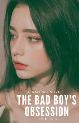 The Bad Boy's Obsession | bbbb