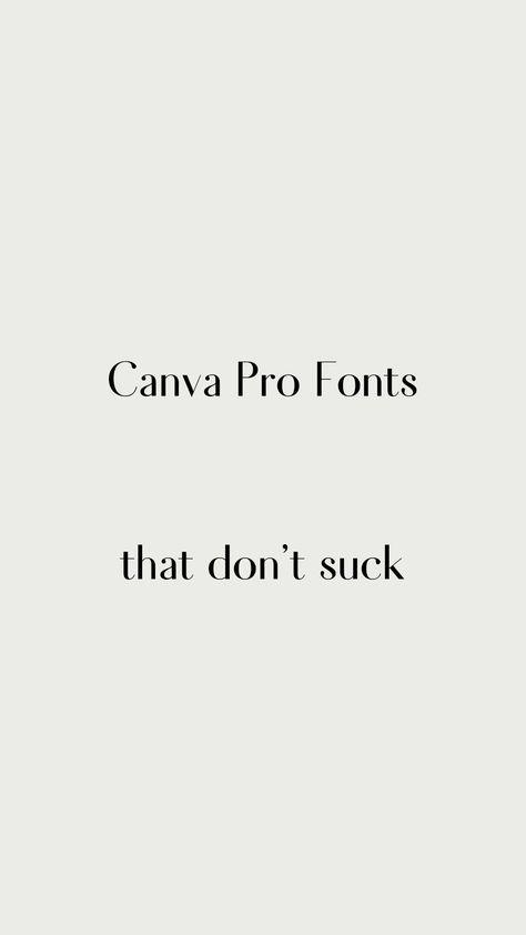 Canva Pro Fonts that Don't Suck