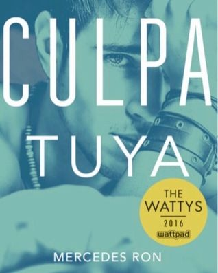 Descargar Libros Culpa Tuya Culpables 2 By Mercedes Ron Pdf Epub Mercedes Books Ron