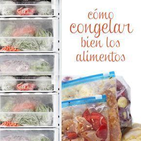 Cómo Congelar Y Descongelar Los Alimentos Alimentos Como Congelar Descongelar Los Congelacion De Alimentos Alimentos Congelados Comida Para Congelador