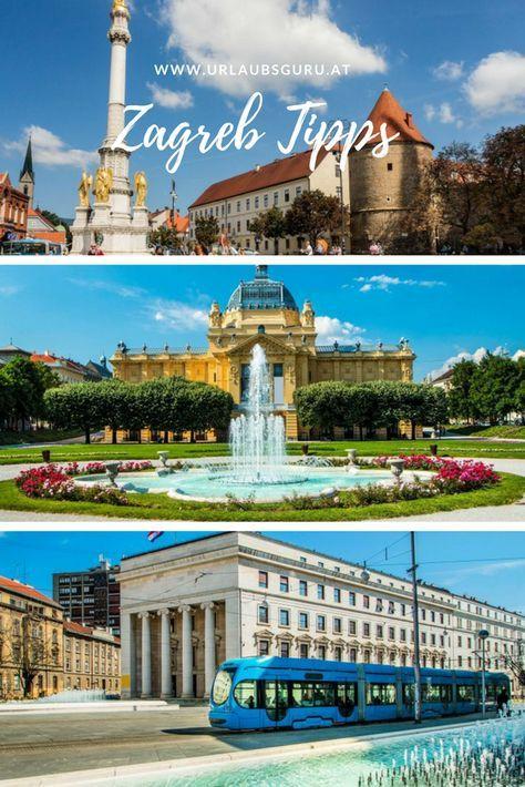 Zagreb Tipps Fur Kroatiens Hauptstadt Urlaubsguru Zagreb Kroatien Zagreb Kroatien
