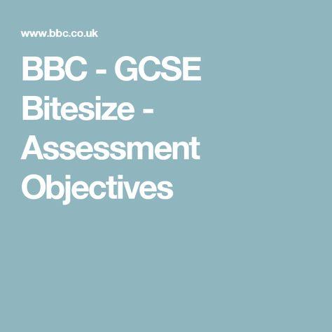 Bbc Gcse Bitesize Assessment Objectives Gcse Gcse