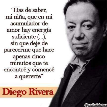 Poema De Diego Rivera A Frida Kahlo Pin De Paula Hidalgo En Frida Kahlo Frase De Frida Kahlo