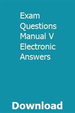 Exam Questions Manual V Electronic Answers | cripcharhori