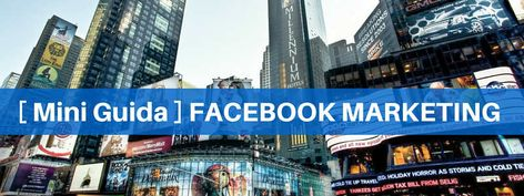 Facebook Marketing: cos'è e come si fa con Successo | Digital Coach®