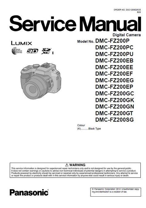 Panasonic Lumix DMC FZ200 Digital Camera Service Manual in