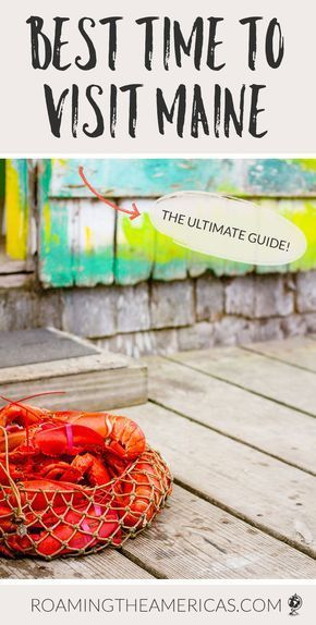 What S The Best Time To Visit Maine Month By Month Guide