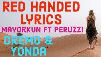 Mayorkun Red Handed Lyrics Ft  Peruzzi Dremo Yonda | Blog in