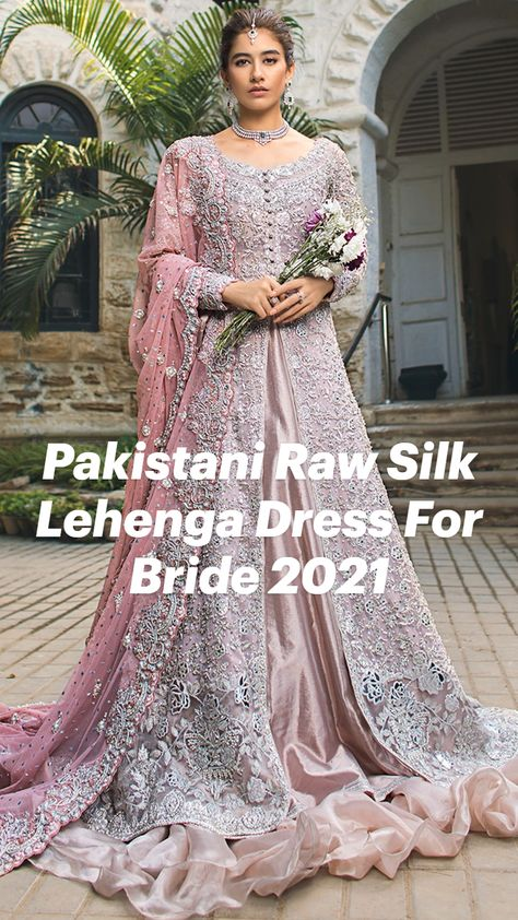 Pakistani Raw Silk Lehenga Dress For Bride 2021