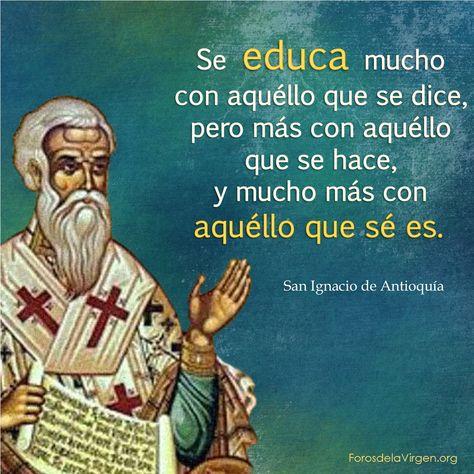 💡💡 HOY celebramos a San Ignacio de Antioquía; padre de la Iglesia, obispo  y mártir Discípul…   San ignacio de antioquia, Frases de santos, Frases  para tarjetas