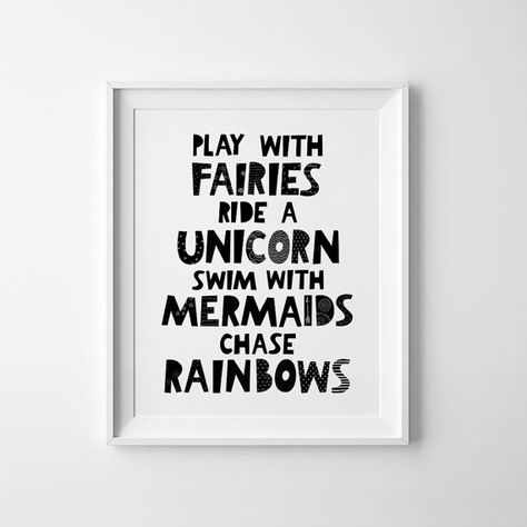 Play with fairies, ride a unicorn, swim with mermaids, chase rainbows.