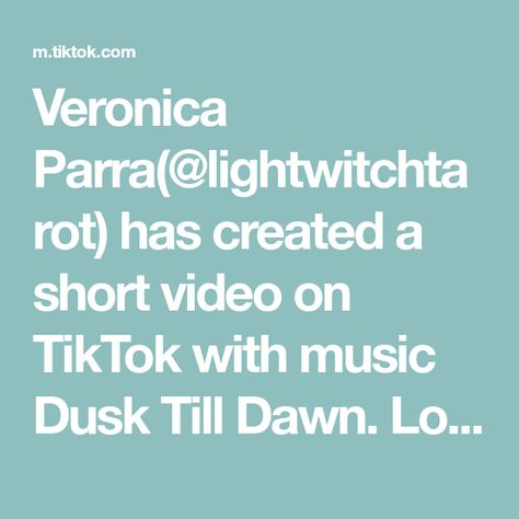 Veronica Parra(@lightwitchtarot) has created a short video on TikTok with music Dusk Till Dawn. Love message for those in separation #lightwitchtarot #fyp #foryou #intuitivetarot #messages #seperation #lovereading #twinflame