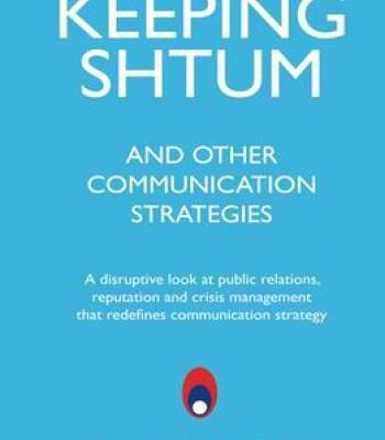 Keeping Shtum And Other Communication Strategies A Disruptive