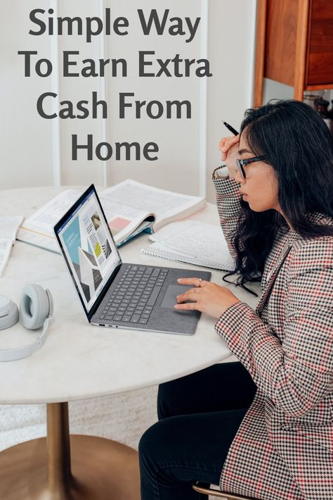 Simple Way To Earn Extra Cash From Home
