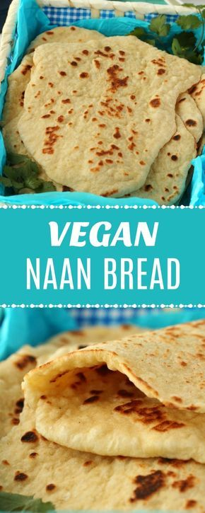 Super Easy Vegan Naan Bread The Perfect Accompaniment To A Delicious Curry Or Just As Is Soft Fluffy Vegan Dishes Vegan Naan Healthy Vegan Snacks