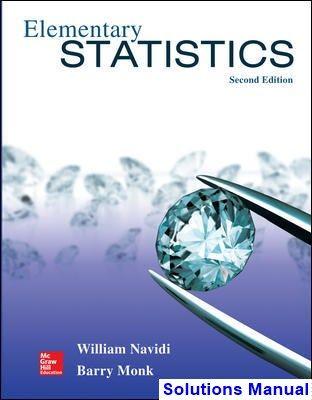 Elementary Statistics 2nd Edition Navidi Solutions Manual