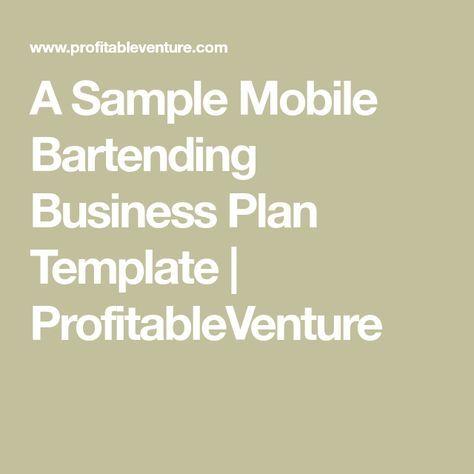 A Sample Mobile Bartending Business Plan Template Profitableventure Travel Bar Bartender Making A Business Plan