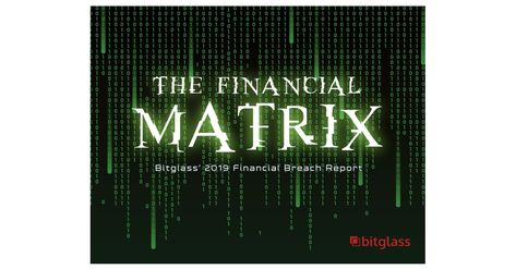 Bitglass 2019 Financial Breach Report: More than 60% of All Leaked Records in Past Year Exposed by Financial Services Firms