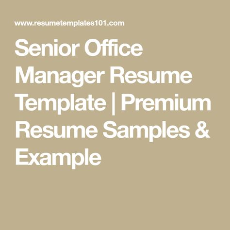 Senior Office Manager Resume Template  Premium Resume Samples