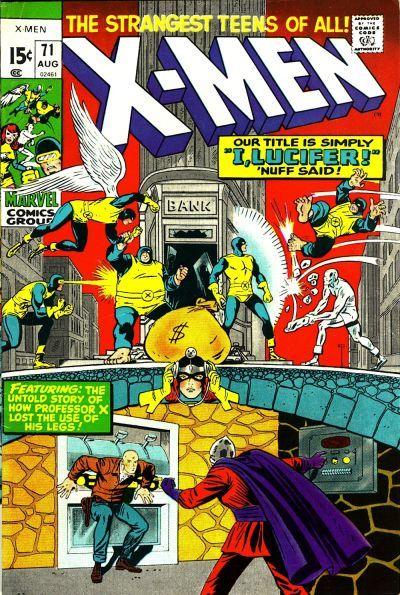 Steve Does Comics Forty Years Ago Today August 1971 Comics X Men Xmen Comics