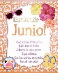 Imágenes De Bienvenido Junio Con Frases Bonitas 2019 Todo