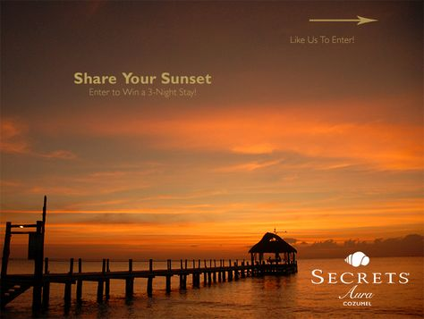 {New Tan Lines Blog} Share Your Secrets Aura Sunset and win a trip to #Cozumel! #SecretsAuraSunsets