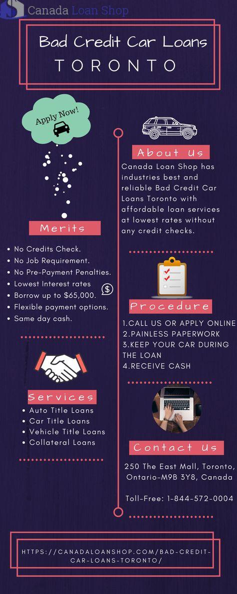 Bad Credit Car Loans Toronto Car Loans How To Apply Credit Score