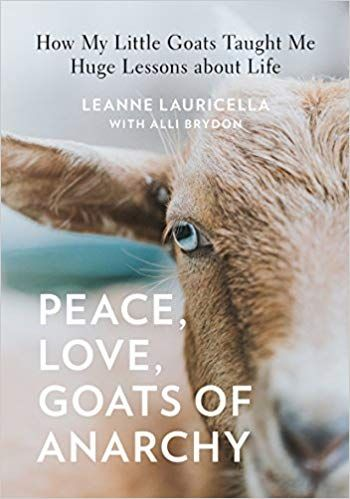 Bookclub Peace Love Goats Of Anarchy By Leanne Lauricella Books Goats Goatsofanarchy Specialneeds Readinglist Readin Peace And Love Anarchy Teaching