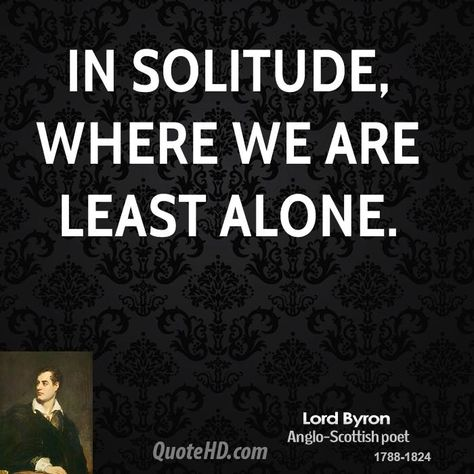 Top quotes by Lord Byron-https://s-media-cache-ak0.pinimg.com/474x/4d/36/df/4d36dff6cd182d13a1bcd2a0740dd4a0.jpg