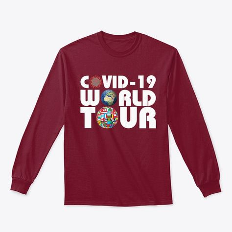Covid-19 World Tour Tops Pullover Hoodie Hoody Long Sleeve T-Shirt covid19worldtour, coronavirus, covid-19, corona, stayhome , wuhanflu, hype, 2019, 2020 #covid19worldtour #coronavirus #covid19 #corona #stayhome #wuhanflu #hype