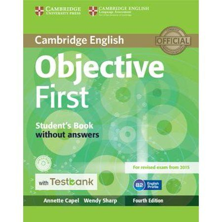 Objective Objective First Student S Book Without Answers With Testbank Other Walmart Com Cambridge English Teacher Books English Exam