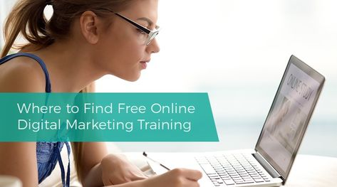 Where to Find Free Online Digital Marketing Training