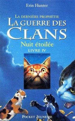 Couverture de La Guerre des clans - La Dernière Prophétie, tome 4 : Nuit étoilée