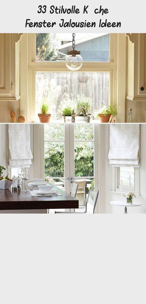 33 Stilvolle Kuche Fenster Jalousien Ideen In 2020 Home Decor