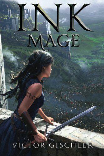 Ink Mage A Fire Beneath The Skin Book 1 47north Books Fantasy Books To Read Fantasy Books