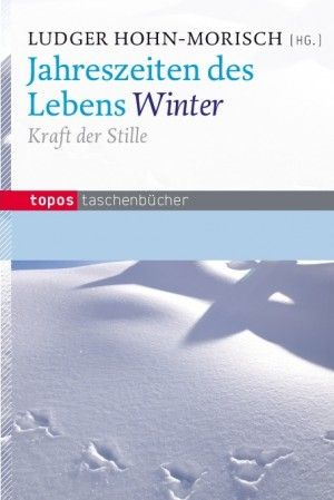 Jahreszeiten Des Lebens Winter Taschen Bucher Spiritualitat Bucher