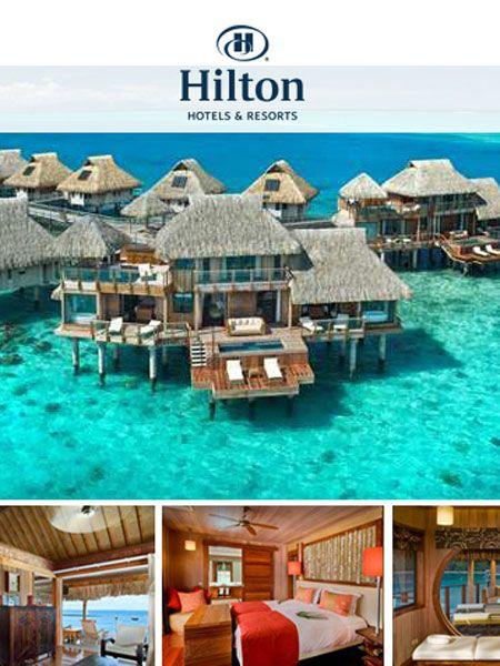 Bora Bora Hilton! Absolute dream holiday destination!