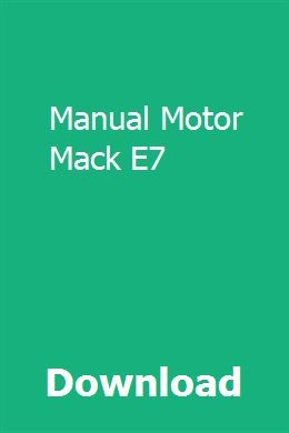 Download Manual Motor Mack E7 Pdf  Manual Motor Mack E7