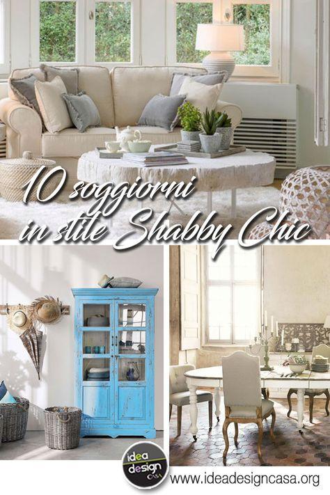 Soggiorno in stile Shabby Chic: Vissuto e romantico! 10 idee ...