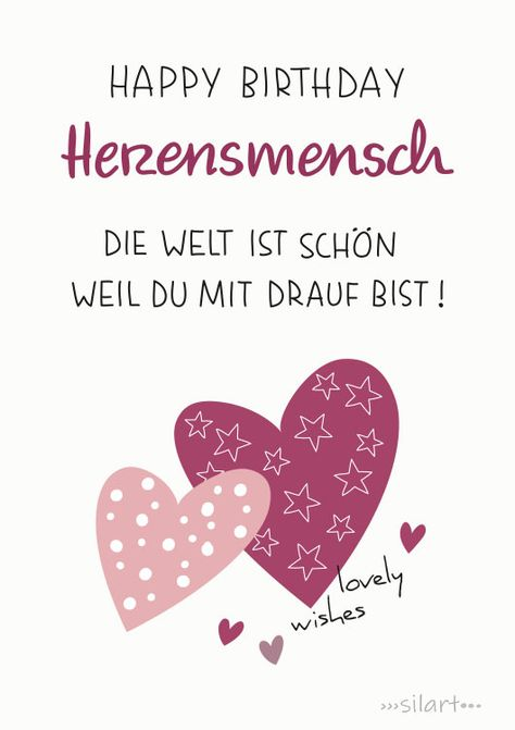 Lovely Birthday Wishes, Happy Birthday Herzensmensch, die Welt ist schön weil du mit drauf bist, Greeting Card, Geburtstagskarte, Print, silart, silartiges, happy write, happy greetings