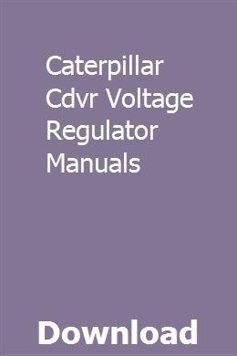 Caterpillar Cdvr Voltage Regulator Manuals | becktumbregzu