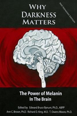 Pdf Download Why Darkness Matters New And Improved The Power Of Melanin In The Brain Ebook Pdf Download Occult Books Book Lists Book Recommendations