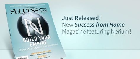 Nerium Featured in Latest Success from Home Magazine